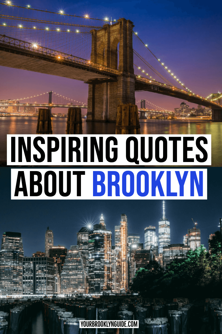 Brooklyn Quotes and Brooklyn Bridge Quotes