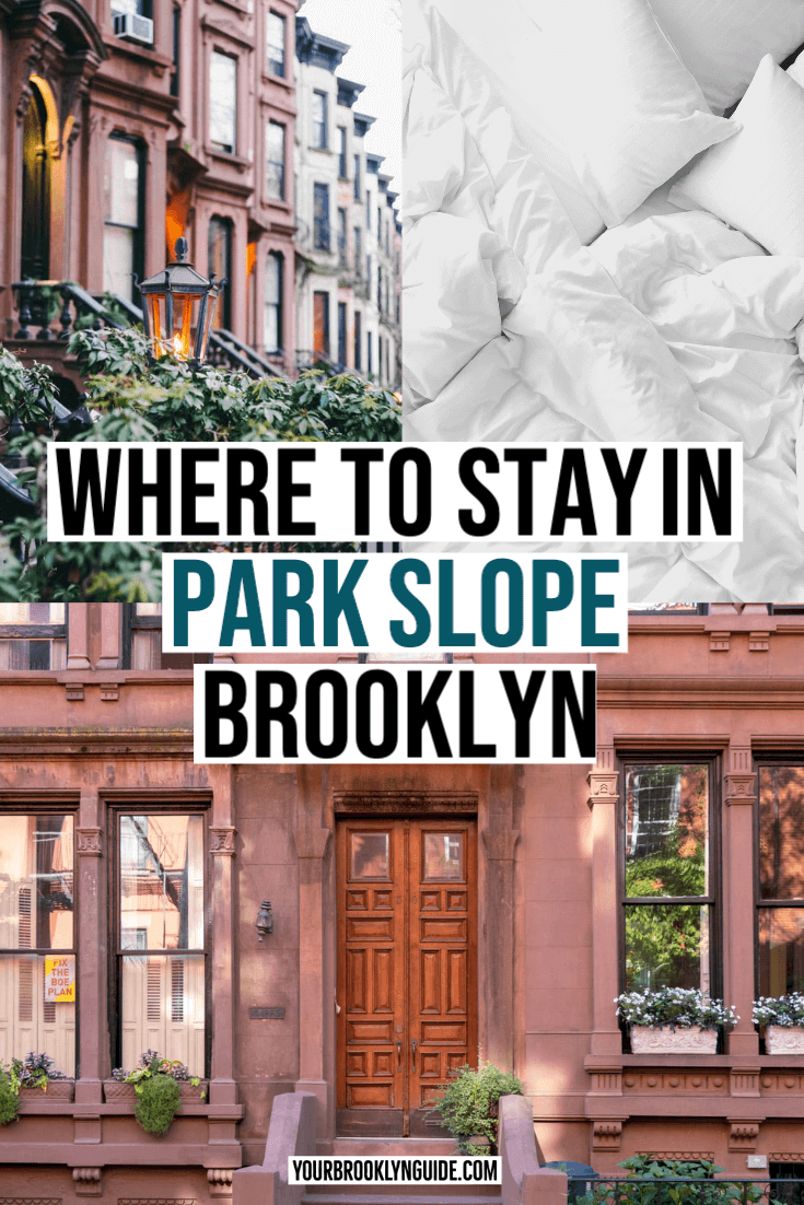 where to stay in park slope brooklyn