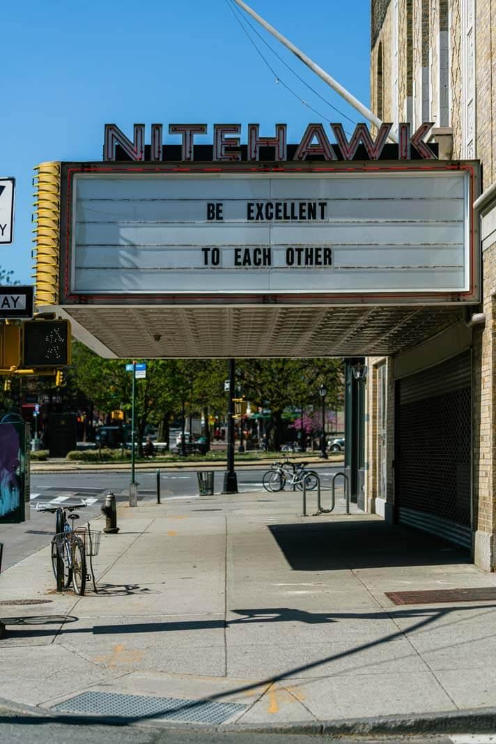 Message of encouragement from Nitehawk Cinema in Brooklyn