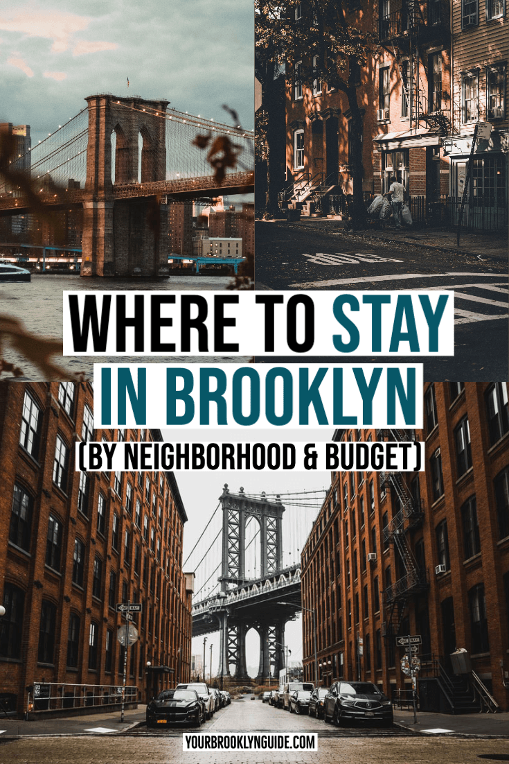 WHERE TO STAY IN BROOKLYN by neighborhood and budget guide